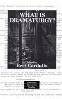 What Is Dramaturgy?: Third Printing