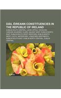 Dail Eireann Constituencies in the Republic of Ireland: Dublin South Central, Laois-Offaly, Wicklow, Carlow-Kilkenny, Clare, Galway West
