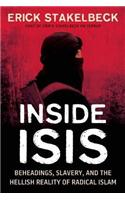 Inside ISIS : Beheadings, Slavery, and the Hellish Reality of Radical Islam