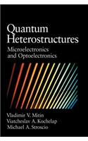 Quantum Heterostructures: Microelectronics and Optoelectronics