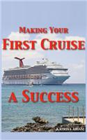Making Your First Cruise a Success