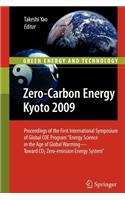 Zero-Carbon Energy Kyoto 2009: Proceedings of the First International Symposium of Global Coe Program