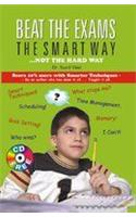 Beat the Exams the Smart Way Not Hard Way - with CD