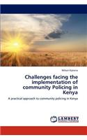 Challenges Facing the Implementation of Community Policing in Kenya