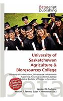 University of Saskatchewan Agriculture & Bioresources College