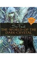 The World of the Dark Crystal [With Includes Facsimile of Original Concept Drawings]