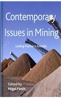 Contemporary Issues in Mining: Leading Practice in Australia