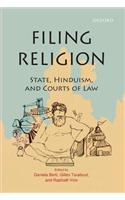 Filing Religion : State, Hinduism, and Courts of Law