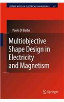 Multiobjective Shape Design in Electricity and Magnetism