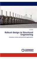 Robust Design in Structural Engineering