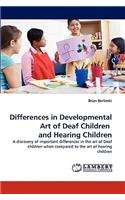 Differences in Developmental Art of Deaf Children and Hearing Children