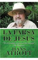 La Farsa de Jesus: (Spanish Language Edition)