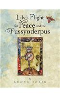 Lily's Flight for Peace and the Fussyoderpus