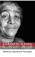 Sarojin Naidu: Selected Poetry and Prose