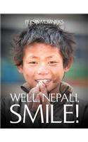 Well, Nepali, Smile!