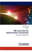 Pbi Fuel Cells for Hydrocarbon Conversion