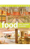 Food - Cafes, Markets &amp; Eateries