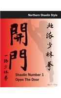 Shaolin #1 Open the Door