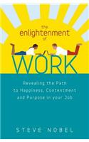 The Enlightenment of Work