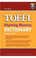 Columbia TOEFL Rhyming Memory Dictionary