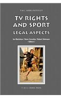 TV Rights and Sport: Legal Aspects