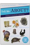 Tell Me About?: Answers to Hundreds of Questions!