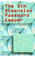 The 5th Dimension Password Keeper
