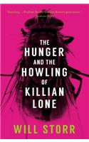 Hunger and the Howling of Killian Lone