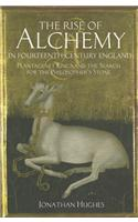 The Rise of Alchemy in the Fourteenth-Century England: Plantagenet Kings and the Search for the Philosopher's Stone