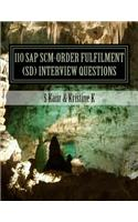 110 SAP Scm-Order Fulfilment (SD) Interview Questions: With Answers & Explanations