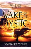 Wake of the Mystic