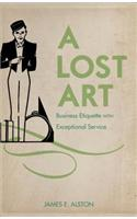 A Lost Art: Business Etiquette with Exceptional Service