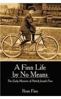 Finn Life by No Means