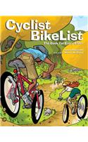 Cyclist BikeList: The Book for Every Rider