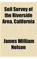 Soil Survey of the Riverside Area, California