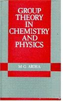 Group Theory in Chemistry and Physics