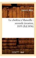 Cholera a Marseille: Seconde Invasion, 1835 (Ed.1836)
