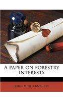 A Paper on Forestry Interests