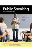 Public Speaking: The Evolving Art, Enhanced
