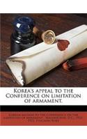 Korea's Appeal to the Conference on Limitation of Armament.