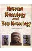 Museum, Museology and New Museology