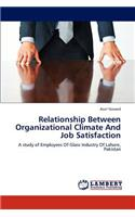 Relationship Between Organizational Climate and Job Satisfaction