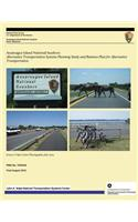 Assateague Island National Seashore: Alternative Transportation Systems Planning Study and Business Plan for Alternative Transportation