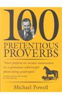 100 Pretentious Proverbs