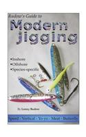 Rudow's Guide to Modern Jigging: Inshore, Offshore, Species-Specific
