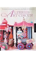 Altered Art Circus!