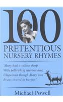 100 Pretentious Nursery Rhymes