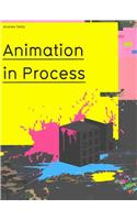 Animation in Process [With DVD]