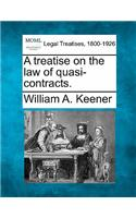A Treatise on the Law of Quasi-Contracts.