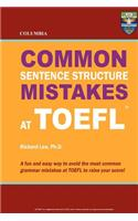 Columbia Common Sentence Structure Mistakes at TOEFL